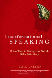 Transformational Speaking by Gail Larsen